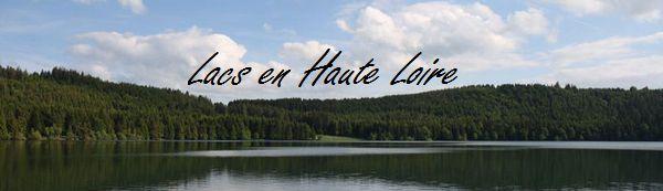 lac en haute Loire